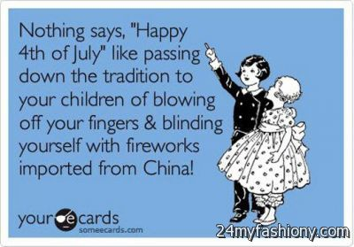 4th Of July Quotes Funny Images Looks B2b Fashion