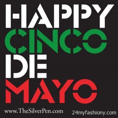 Cinco De Mayo Quotes Images Looks B2b Fashion