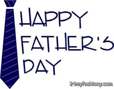Fathers Day Images 2016 2017 B2B Fashion