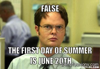 wpid First Day Of Summer Meme 2016 1 first day of summer meme 2016 2017 b2b fashion,Summer Memes 2017
