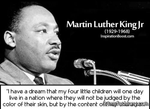 Happy Martin Luther King Day I Have A Dream Images Looks B2b Fashion