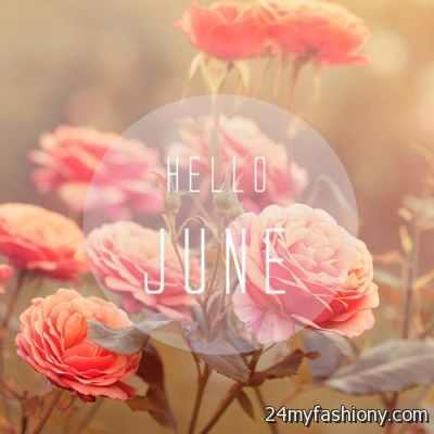 Hello June Tumblr Images 2016 2017