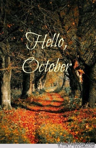 Hello October Wallpaper images 2016-2017  B2B Fashion
