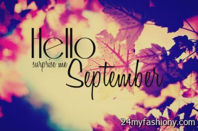 Hello September Please Be Good To Me images 2016-2017 ...