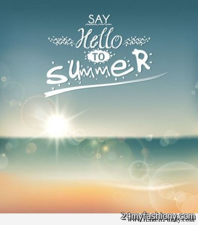 Hello Summer Wallpaper images 2016-2017 | B2B Fashion